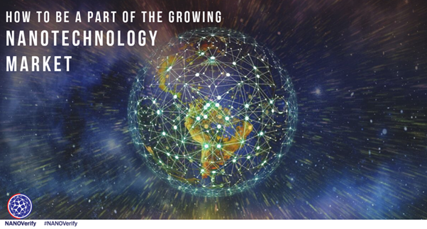 How To Be A Part Of The Growing Nanotechnology Market