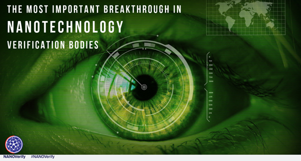 The Most Important Breakthrough In Nanotechnology – Verification Bodies